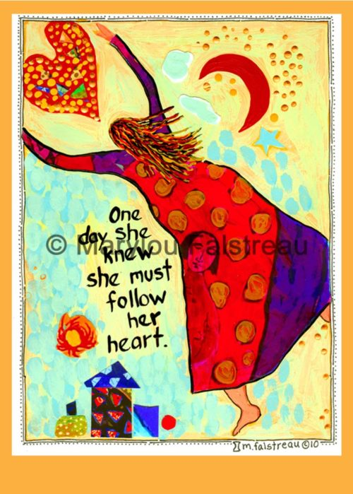 Follow Her Heart
